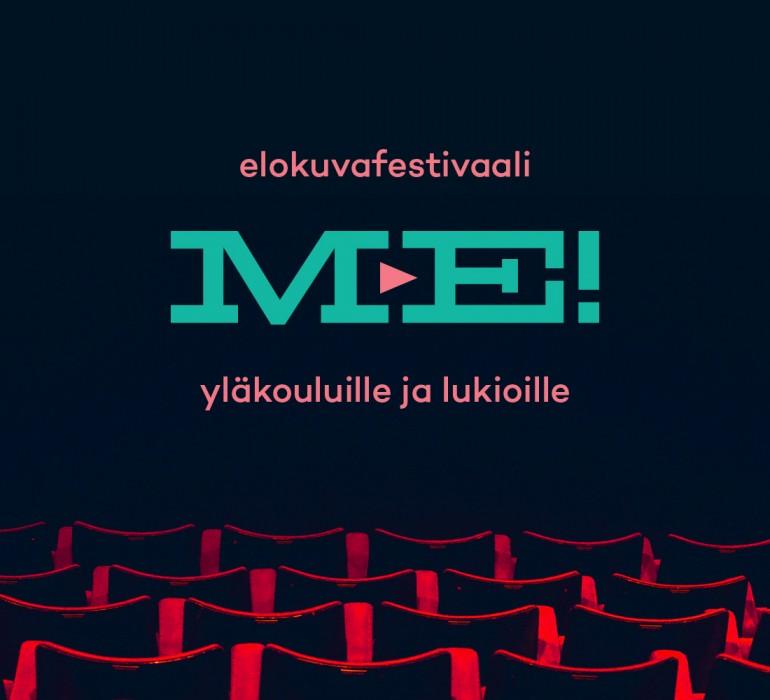 Me! -elokuvafestivaali yläkouluille ja lukioille keväällä 2017